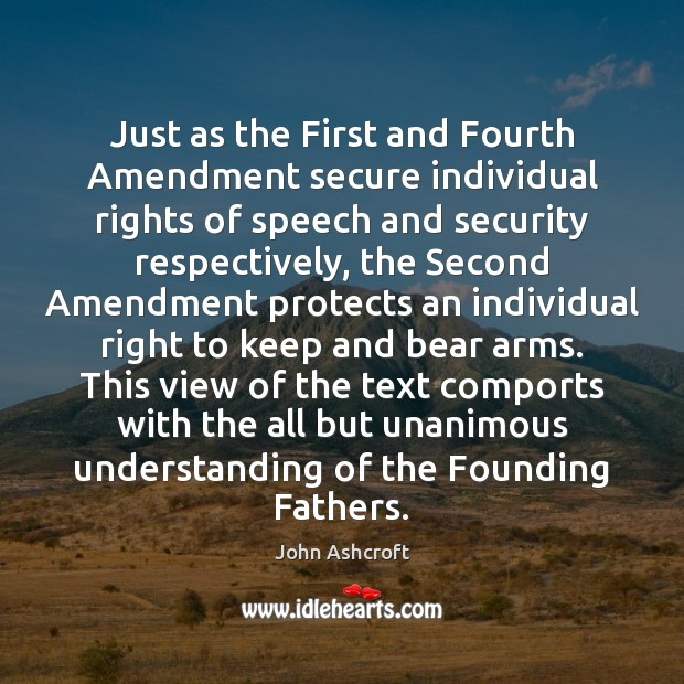 Just as the First and Fourth Amendment secure individual rights of speech Image