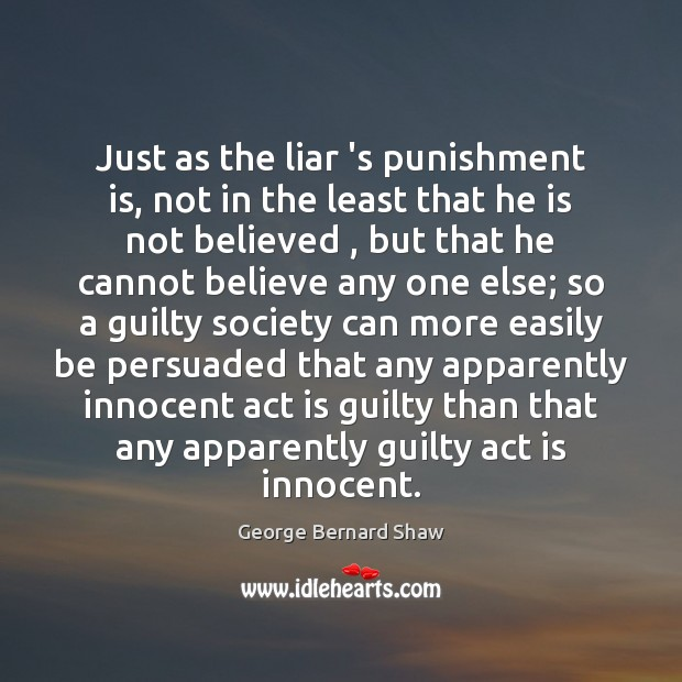 Just as the liar 's punishment is, not in the least that Punishment Quotes Image