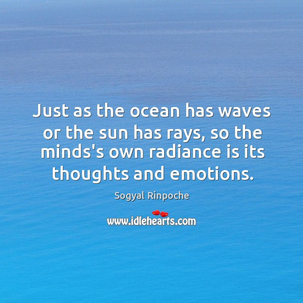Just as the ocean has waves or the sun has rays, so Image