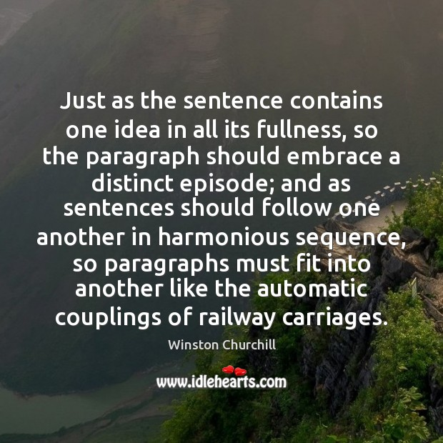 Image, Just as the sentence contains one idea in all its fullness, so