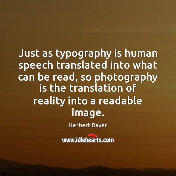 Picture Quote by Herbert Bayer