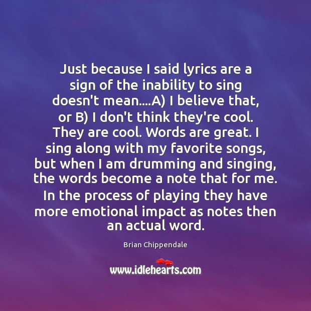 Image, Just because I said lyrics are a sign of the inability to