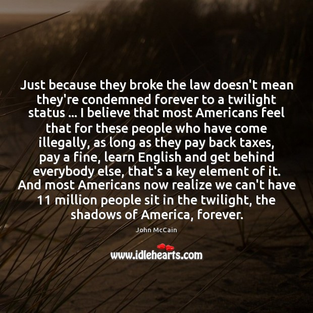 Image, Just because they broke the law doesn't mean they're condemned forever to
