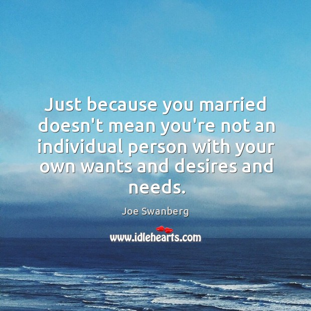 Just because you married doesn't mean you're not an individual person with Image