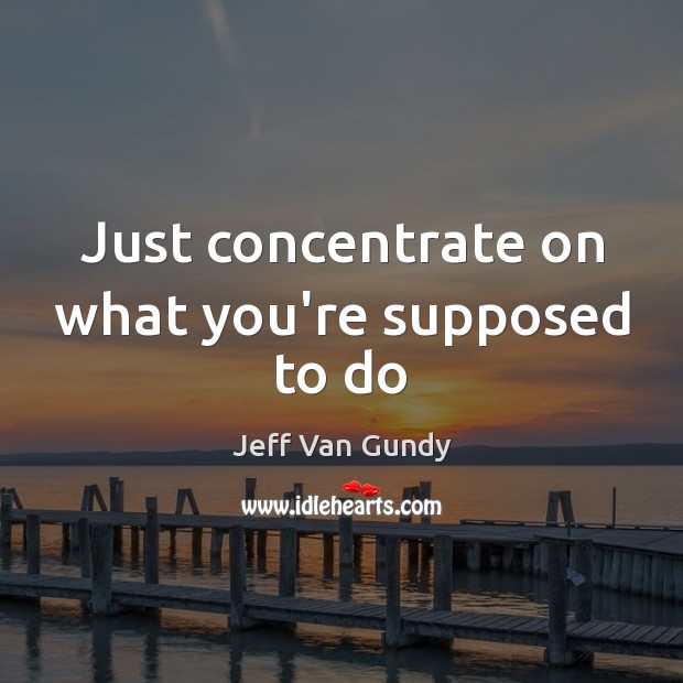 Picture Quote by Jeff Van Gundy