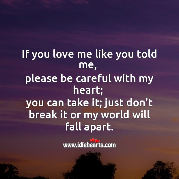 Just don't break my heart Sad Messages Image