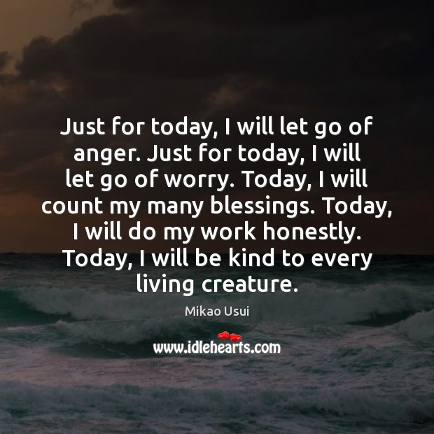 Just for today, I will let go of anger. Just for today, Image