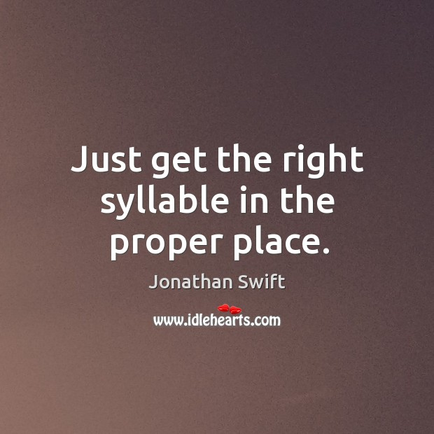 Just get the right syllable in the proper place. Image