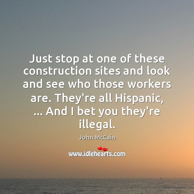 Image, Just stop at one of these construction sites and look and see