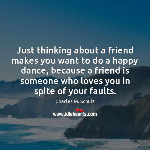 Image, Just thinking about a friend makes you want to do a happy