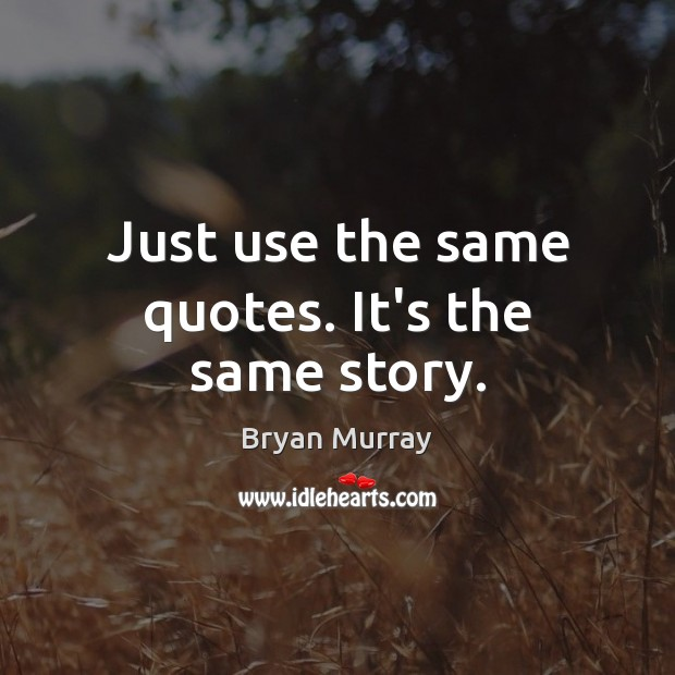 Image, Just use the same quotes. It's the same story.