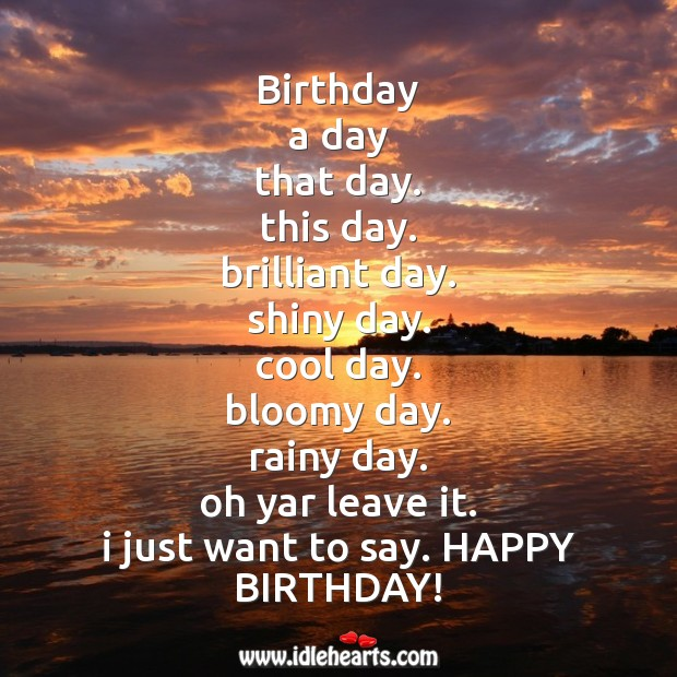 Just want to say happy birthday Image