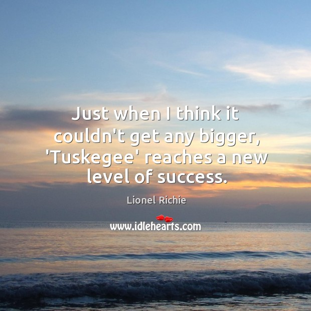 Just when I think it couldn't get any bigger, 'Tuskegee' reaches a new level of success. Image