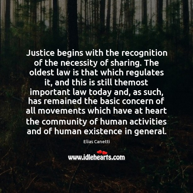 Justice begins with the recognition of the necessity of sharing. The oldest Image