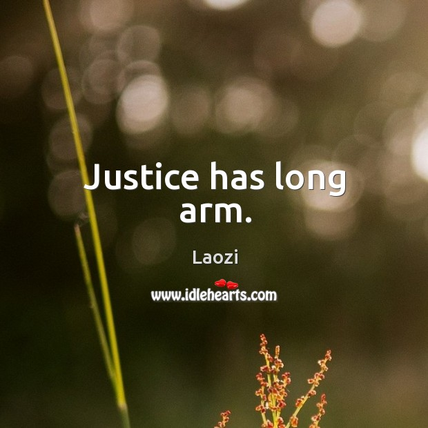 Image, Justice has long arm.