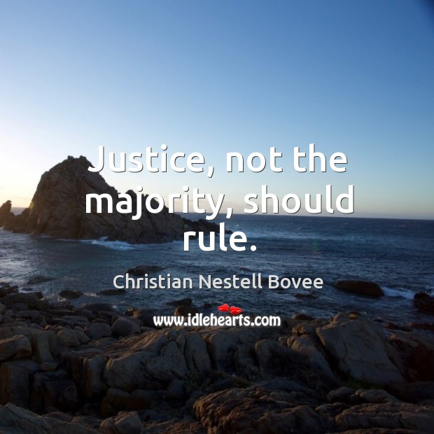 Justice, not the majority, should rule. Image