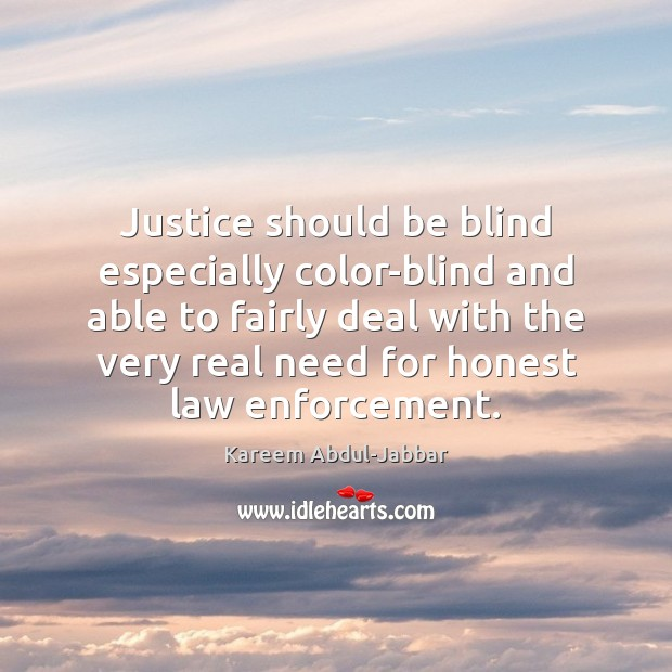 Justice should be blind especially color-blind and able to fairly deal with Image