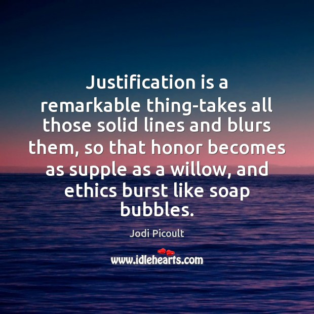Justification is a remarkable thing-takes all those solid lines and blurs them, Image