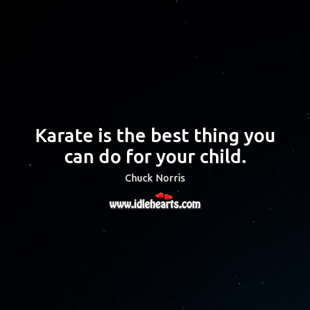 Karate is the best thing you can do for your child. Image
