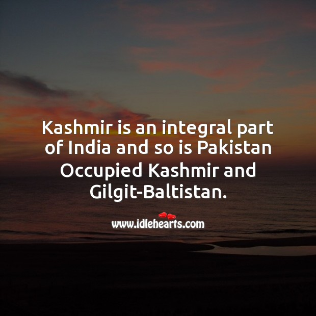 Kashmir is an integral part of India. Image