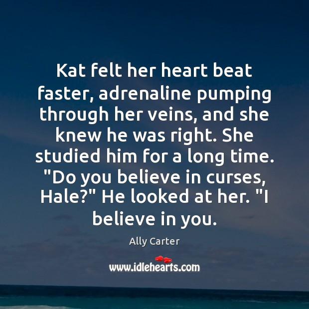 Image, Kat felt her heart beat faster, adrenaline pumping through her veins, and