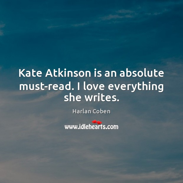 Kate Atkinson is an absolute must-read. I love everything she writes. Image