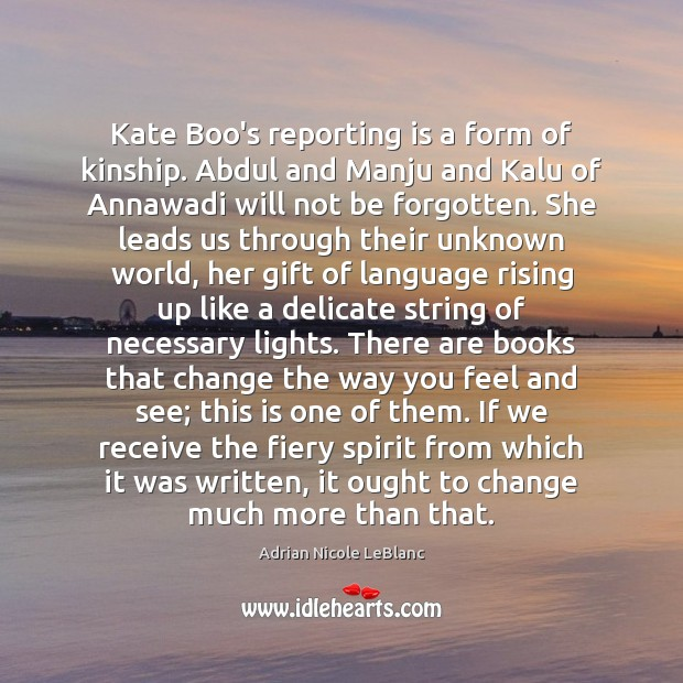 Image, Kate Boo's reporting is a form of kinship. Abdul and Manju and
