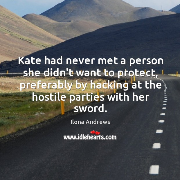 Image, Kate had never met a person she didn't want to protect, preferably