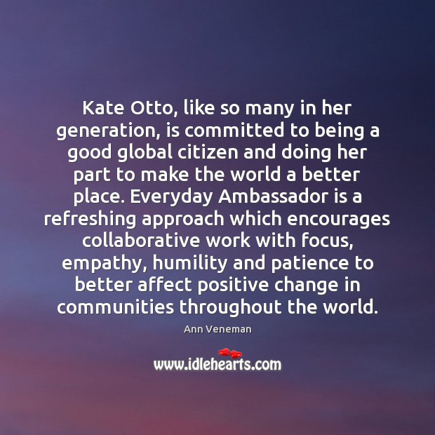 Image, Kate Otto, like so many in her generation, is committed to being