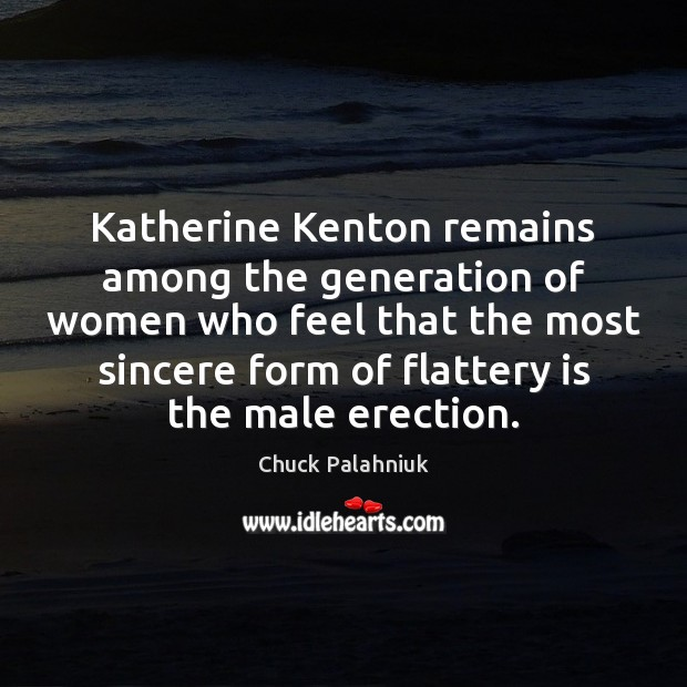 Katherine Kenton remains among the generation of women who feel that the Image