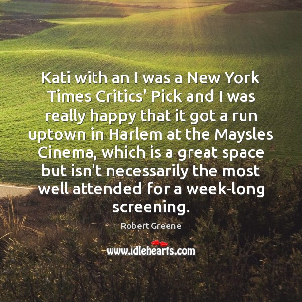 Image, Kati with an I was a New York Times Critics' Pick and