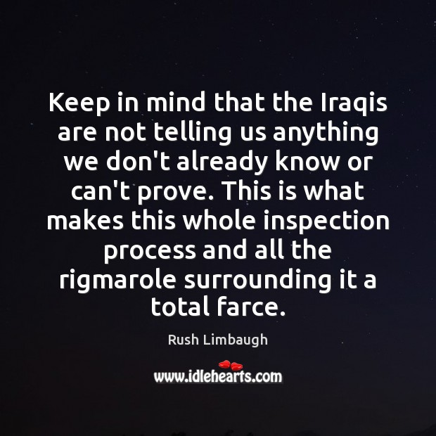Keep in mind that the Iraqis are not telling us anything we Image