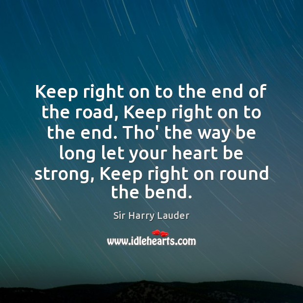 Keep right on to the end of the road, Keep right on Image