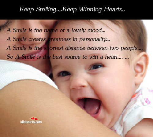 Keep smiling and keep winning hearts Image