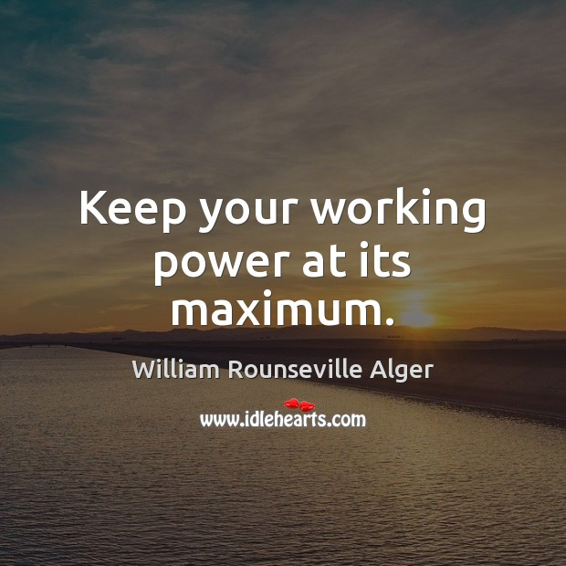Keep your working power at its maximum. Image