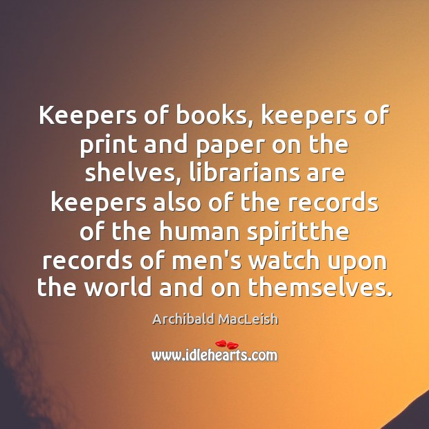 Keepers of books, keepers of print and paper on the shelves, librarians Image