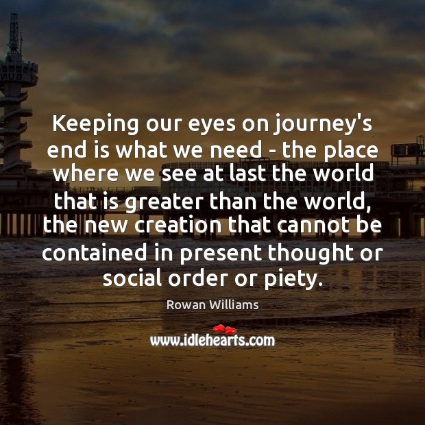 Image, Keeping our eyes on journey's end is what we need – the
