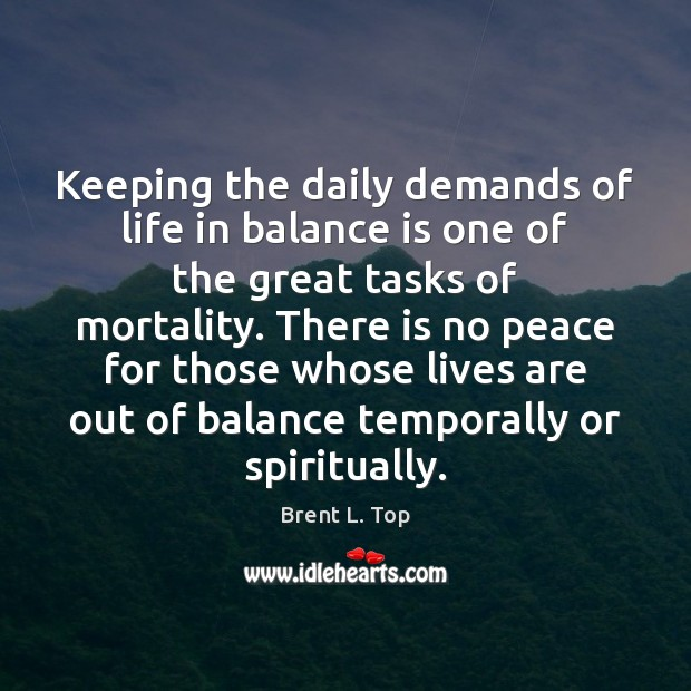 Image, Keeping the daily demands of life in balance is one of the