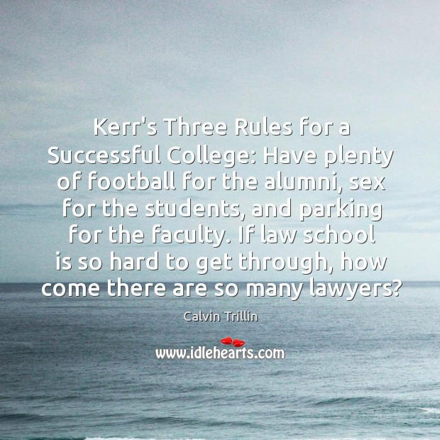 Kerr's Three Rules for a Successful College: Have plenty of football for Image