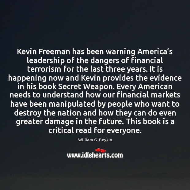 Kevin Freeman has been warning America's leadership of the dangers of Image