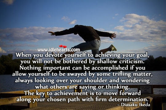 Image, The key to achievement is to move forward