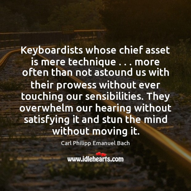 Image, Keyboardists whose chief asset is mere technique . . . more often than not astound