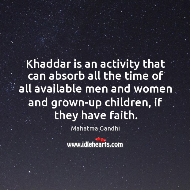 Khaddar is an activity that can absorb all the time of all Image