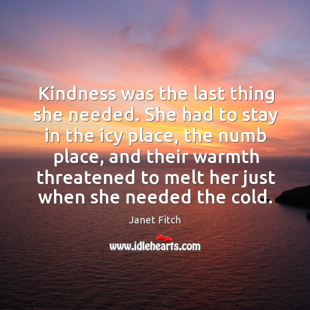 Kindness was the last thing she needed. She had to stay in Image