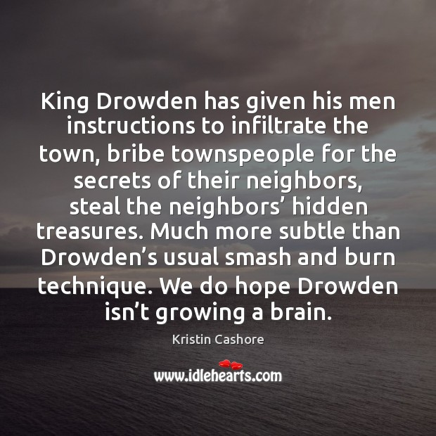 King Drowden has given his men instructions to infiltrate the town, bribe Image