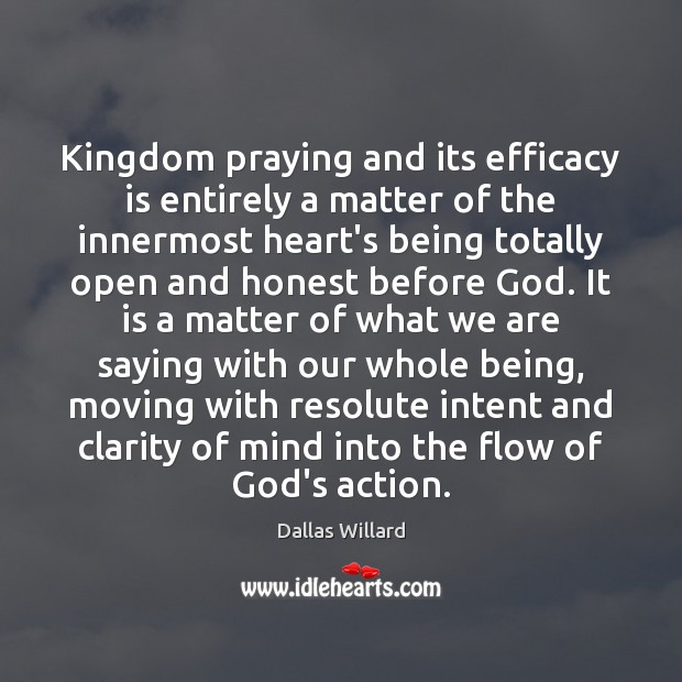 Kingdom praying and its efficacy is entirely a matter of the innermost Image