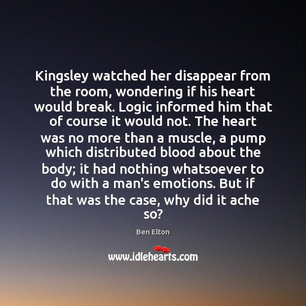 Image, Kingsley watched her disappear from the room, wondering if his heart would