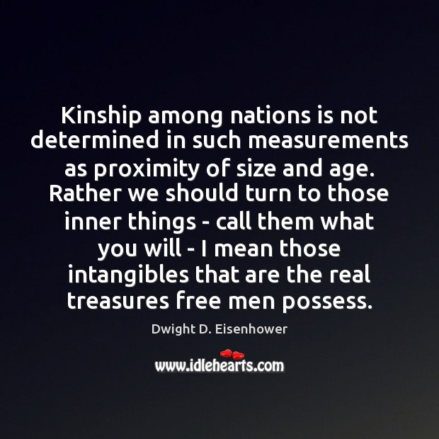 Image, Kinship among nations is not determined in such measurements as proximity of