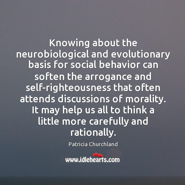 Knowing about the neurobiological and evolutionary basis for social behavior can soften Image