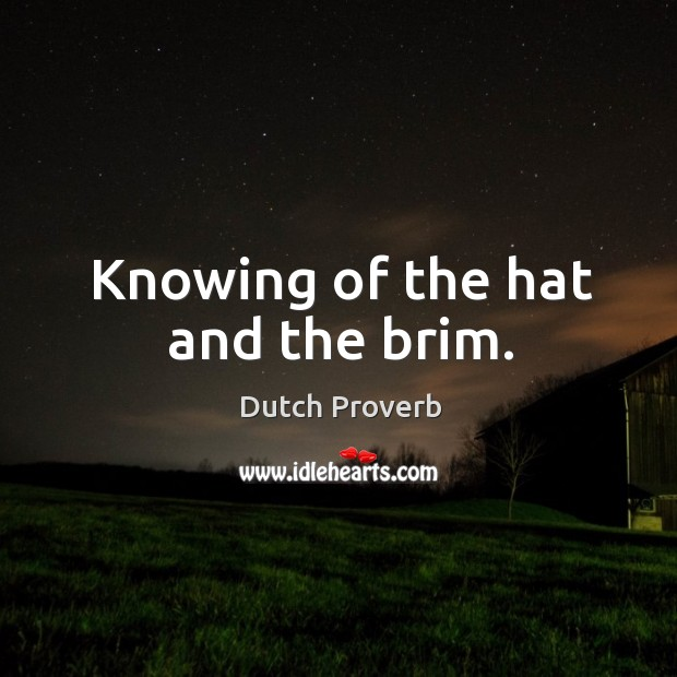 Image, Knowing of the hat and the brim.